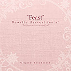 Rewrite Harvest festa! Original SoundTrack 'Feast'