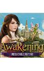 Awakening 魔法の城と眠り姫