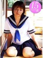 Vol.3 京矢 動画 「リトルヴィーナス ?京矢 15歳 ? 」