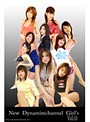 vol.10 New Dynamaitechannel Girl窶冱