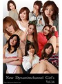 vol.34 New Dynamaitechannel Girl窶冱