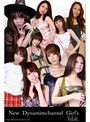 vol.41 New Dynamitechannel Girl窶冱