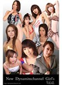 vol.42 New Dynamitechannel Girl窶冱