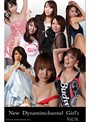 vol.70 New Dynamitechannel Girl窶冱