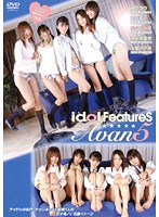 idol FeatureS Avan5