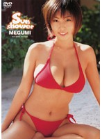 【megumi sunshower】Sun-shower-MEGUMI-巨乳