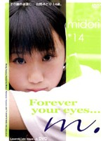 midori*14 Forever your eyes...
