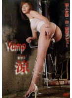 【RYO動画】Vamp-涼(RYO)-セクシー