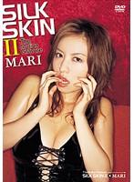 【MARI動画】SILK-SKIN-II-MARI-セクシー