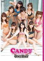 【one day candy 動画】CANDY-GO!GO!ONE-DAY-セクシー