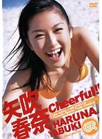Cheerful 矢吹春奈