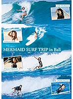 【水野亜彩子動画】MERMAID-SURF-TRIP-in-Bali
