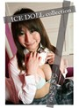 ICE DOLL Collection 縺イ繧√�ョ縺ソ縺�
