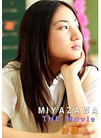 MIYAZAWA「THE Movie」 沙綾