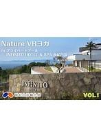 【VR】Nature VR Yoga in プライベートプール INFINITO HOTEL & SPA 南紀白浜 Vol.1(無料)