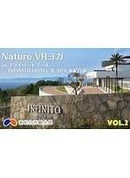 【VR】Nature VR Yoga in プライベートプール INFINITO HOTEL & SPA 南紀白浜 Vol.2(無料)