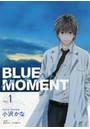 BLUE MOMENT Vol.1