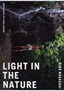 LIGHT IN THE NATURE 髟キ蟠手脂螂亥�咏悄髮�