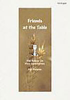 【クリックで詳細表示】Friends at the Table Basic Orientation for First Communion A Handbook for Parents 英語