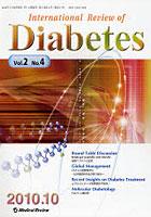 【クリックで詳細表示】International Review of Diabetes Vol.2No.4(2010.10)