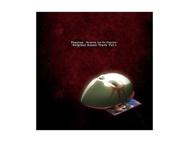TVアニメ「Phantom〜Requiem for the Phantom〜」オリジナルサウンドトラック Vol.1