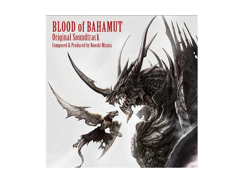 「ブラッド オブ バハムート」オリジナル・サウンドトラック