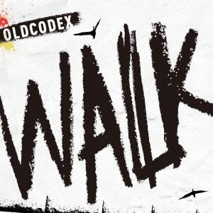 TVアニメ『黒子のバスケ』第2期ED主題歌::WALK(通常盤)/OLDCODEX