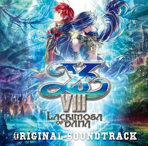 イースVIII-Lacrimosa of DANA- オリジナルサウンドトラック