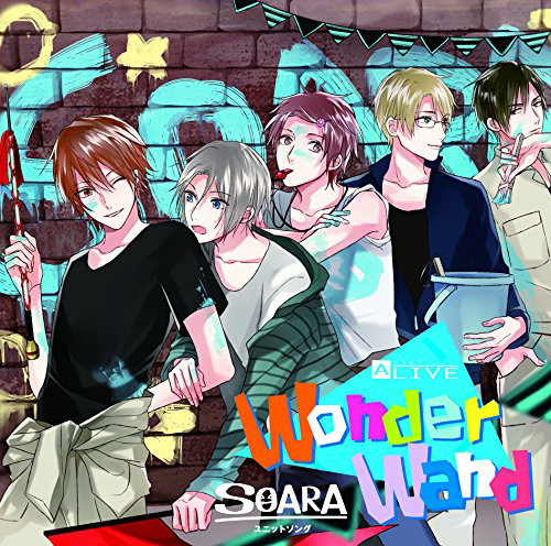 ALIVE SOARA ユニットソング「Wonder Wand」/豊永利行(大原空)/小野友樹(在原守人)/古川慎(神楽坂宗司)/村田太志(宗像廉)/沢城千春(七瀬望)