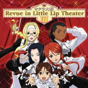 サクラ大戦Review in Little Lip Theater III