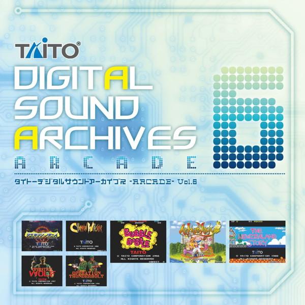 タイトーデジタルサウンドアーカイブス 〜ARCADE〜 Vol.6