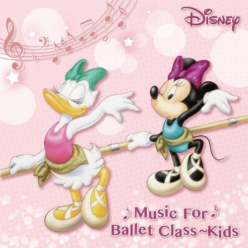 Disney Music for Ballet Class Kids