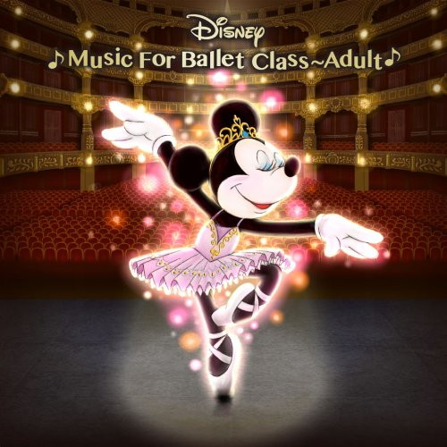 Disney Music for Ballet Class Adult