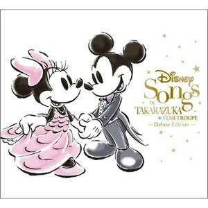 Disney Songs by TAKARAZUKA(DVD付)