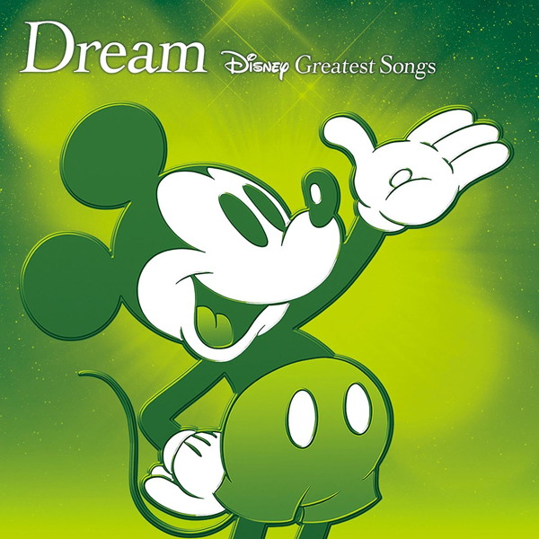 Dream〜Disney Greatest Songs〜 アニメーション版