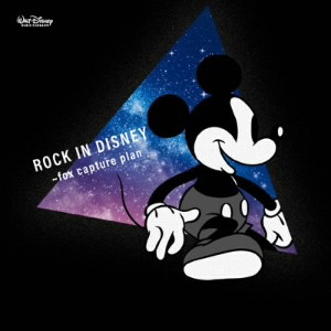 ROCK IN DISNEY-fox capture plan・PLAYS Disney