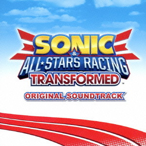 SONIC&ALL-STARS RACING TRANSFORMED Original Soundtrack