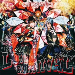 LOVE & CARNIVAL(通常盤)/angela
