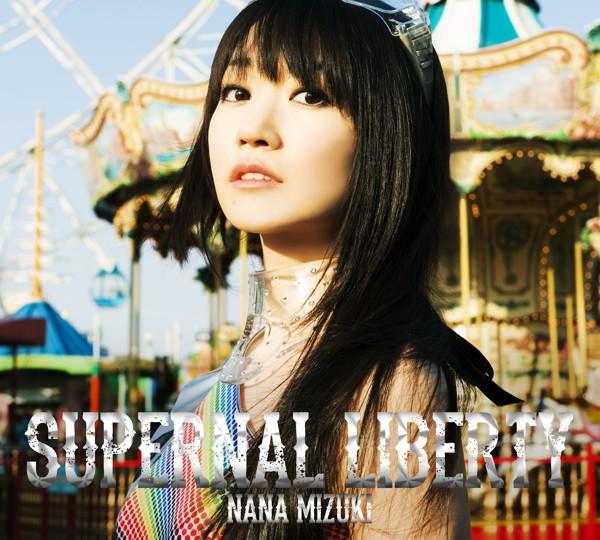SUPERNAL LIBERTY(初回限定盤)(Blu-ray Disc付)/水樹奈々