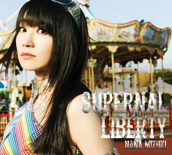 SUPERNAL LIBERTY(初回限定盤)(DVD付)/水樹奈々