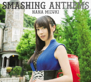 SMASHING ANTHEMS(初回限定盤)(DVD付)/水樹奈々