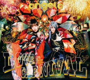 LOVE & CARNIVAL(初回限定盤)(Blu-ray Disc付)/angela