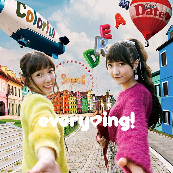 Colorful Shining Dream First Date(初回限定盤)(DVD付)/everying!