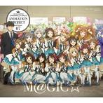 THE IDOLM@STER CINDERELLA GIRLS ANIMATION PROJECT 2nd Season 07 M@GIC☆(初回限定盤)[CD+Blu-ray Disc 2枚組](Blu-ray Disc付)/CINDERELLA PROJECT