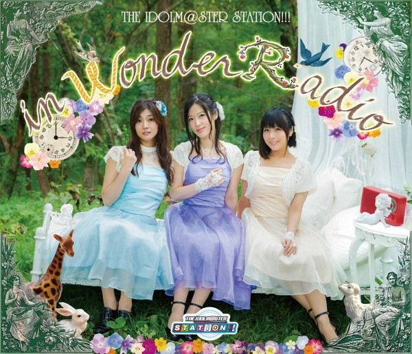 THE IDOLM@STER STATION!!!in WonderRadio(Blu-ray Disc付)/沼倉愛美/原由実/浅倉杏美from THE IDOLM@STER STATION!!!
