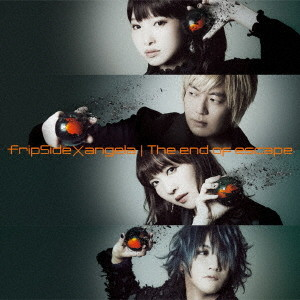 The end of escape(TVシリーズ「亜人」第2クール後期オープニングテーマ)(初回限定盤)(DVD付)/fripSide×angela