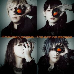 The end of escape(TVシリーズ「亜人」第2クール後期オープニングテーマ)(通常盤)/fripSide×angela