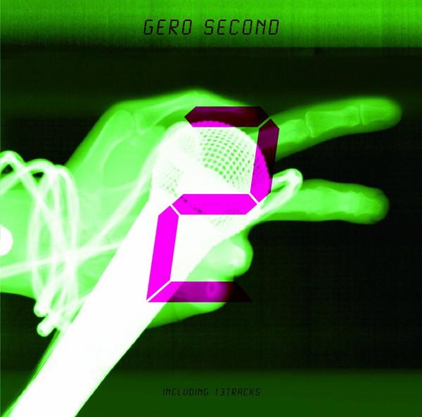 SECOND(初回限定盤B)/Gero