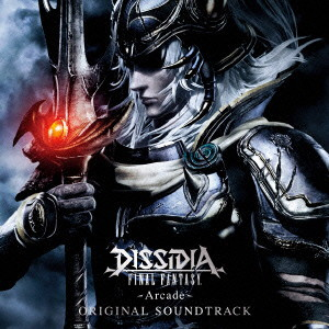 DISSIDIA FINAL FANTASY-Arcade- ORIGINAL SOUNDTRACK