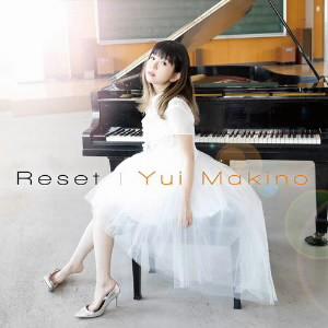 Reset=牧野由依・バージョン(初回限定盤B)(DVD付)/牧野由依